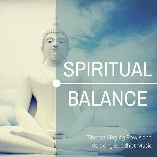 Spiritual Balance: Tibetan Singing Bowls and Relaxing Buddhist Music