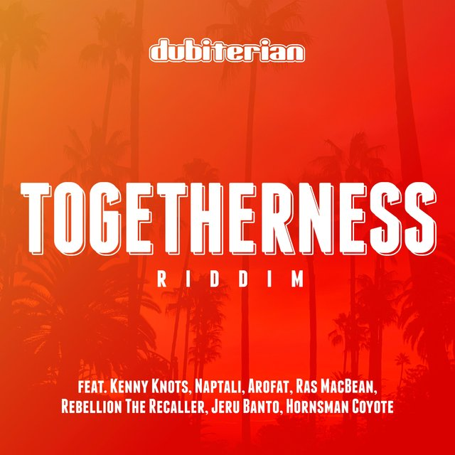 Togetherness Riddim