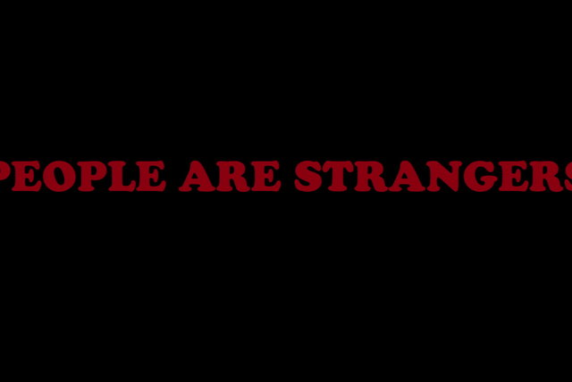People Are Strangers