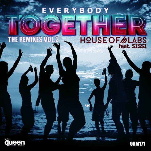 Everybody Together (The Remixes Vol. 3)