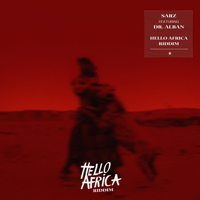 Hello Africa Riddim (feat. Dr. Alban)