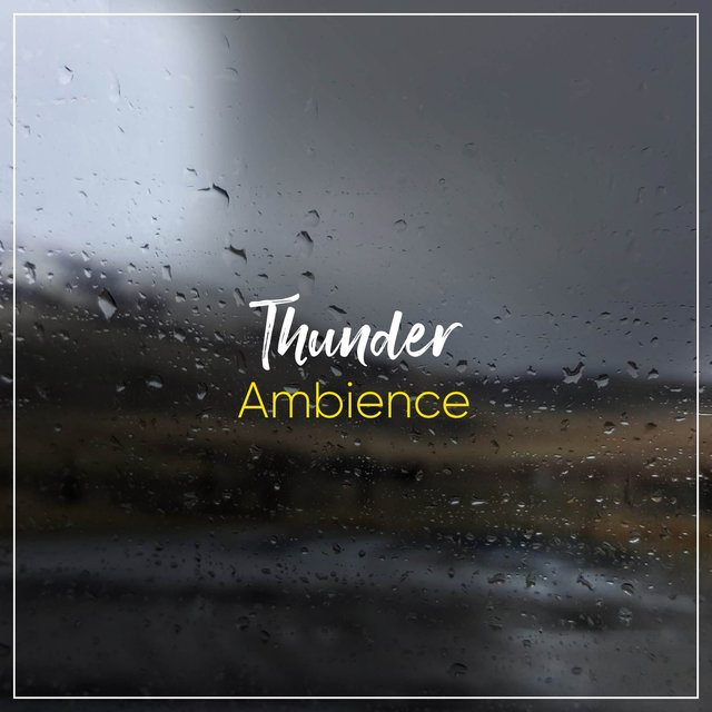 Gentle Thunder Relief Ambience