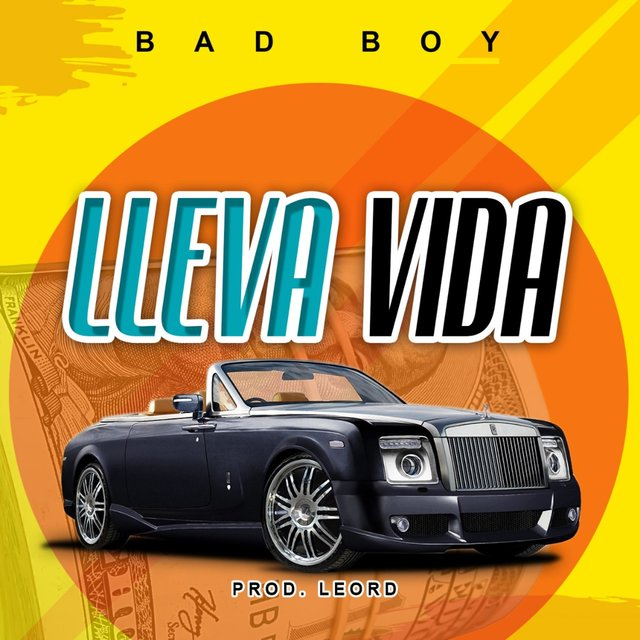 Lleva Vida (feat. Bad Boy)