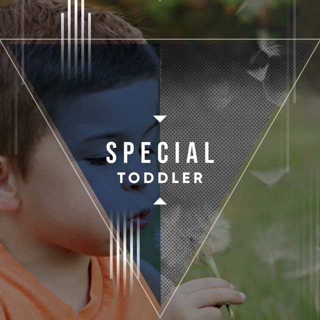 # Special Toddler