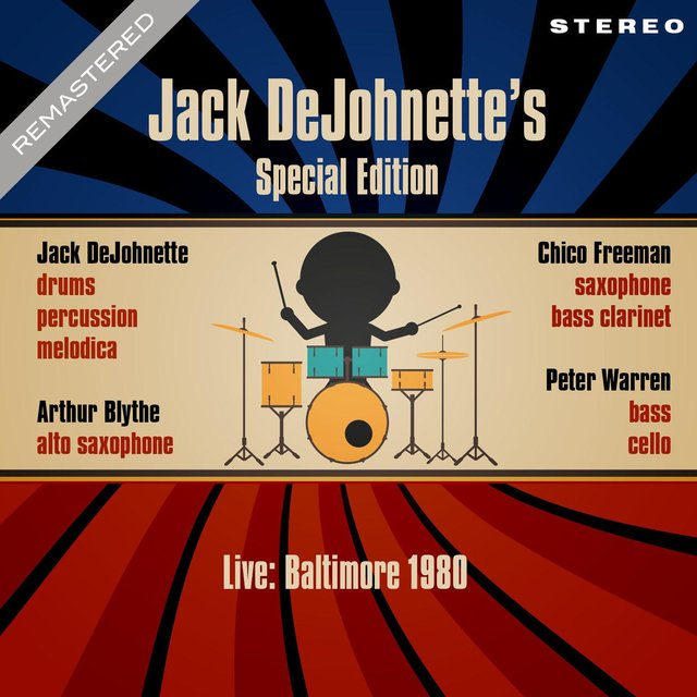 Live: Baltimore 1980 - Remastered - Jack DeJohnette's Special Edition (Live: Famous Ballroom, Baltimore 4th May 1980)