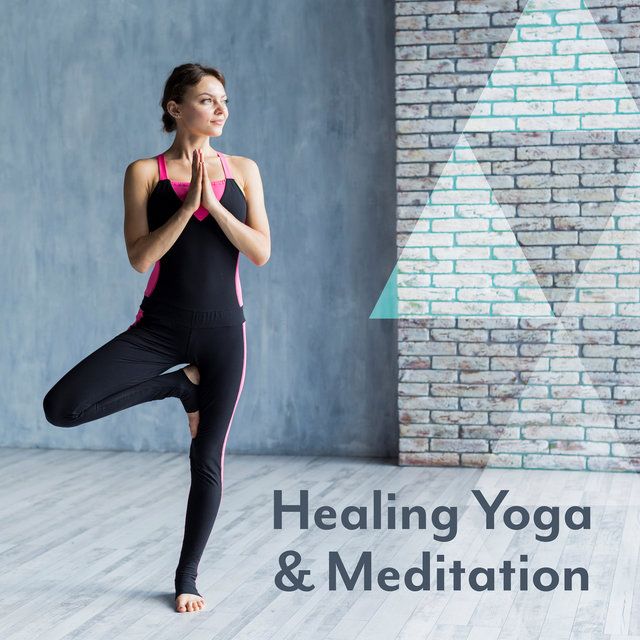Healing Yoga & Meditation: Meditation Music Zone, Deep Mindfulness, Relaxing Music for Pure Mind