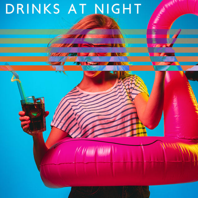 Drinks at Night – Chillout Music, Cocktail Chill, Easy Listening Chill, Night Sounds