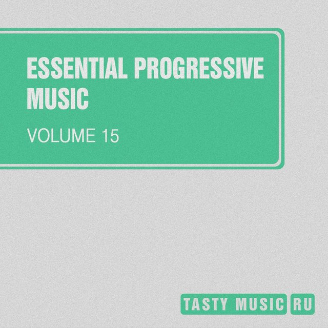 Essential Progressive Music, Vol. 15