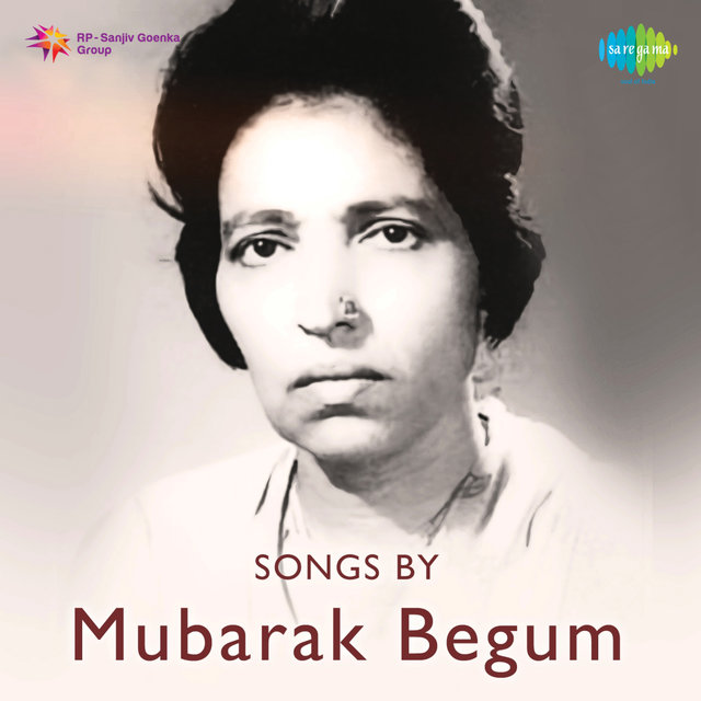 Songs by Mubarak Begum