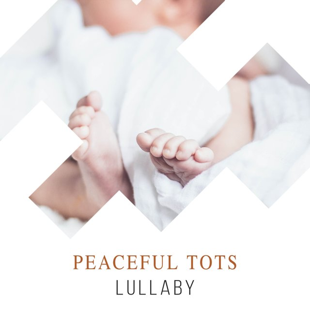Peaceful Tots Lullaby