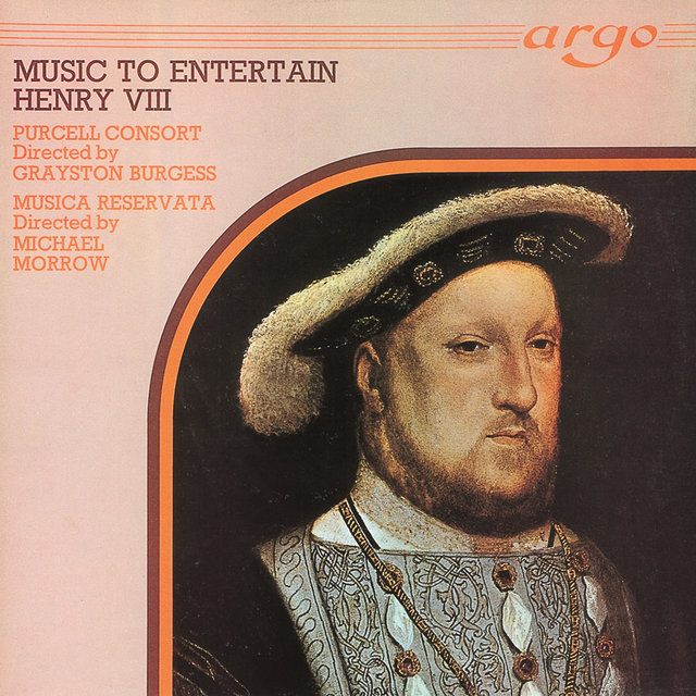 Music to Entertain Henry VIII