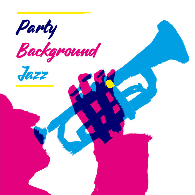 Party Background Jazz: Stylish Instrumental Music for Banquets, Parties, Birthdays