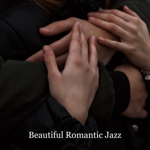 Beautiful Romantic Jazz. Amazing Evening Together. Feel Love, Sensual Music All Night Long