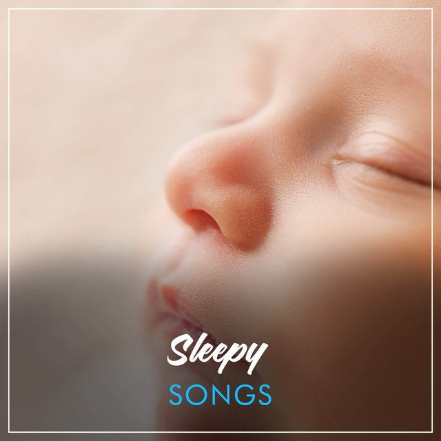 Sleepy Dreamland Songs