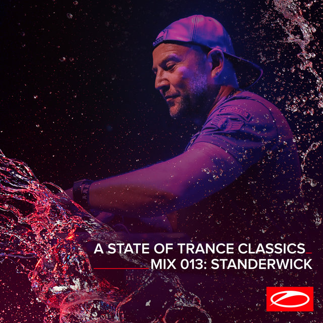 A State Of Trance Classics - Mix 013: STANDERWICK