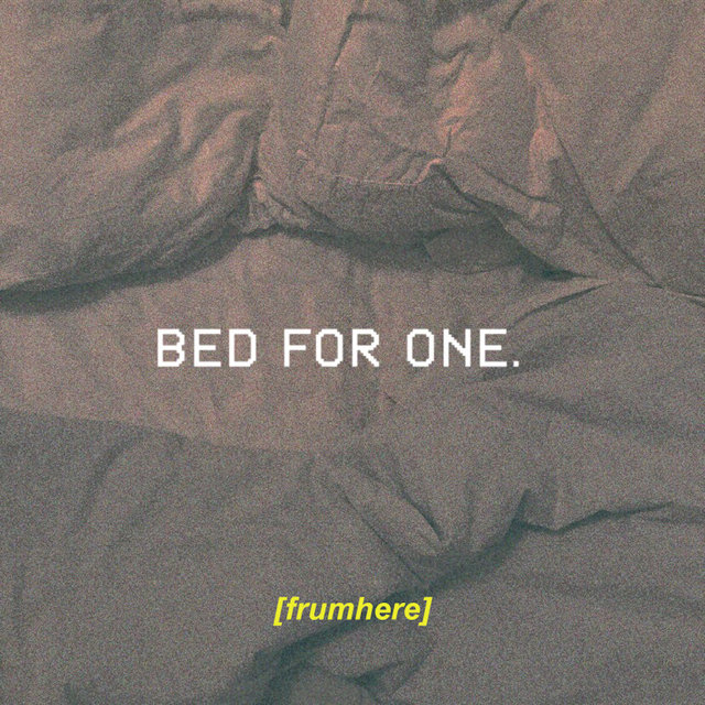 bed for one.