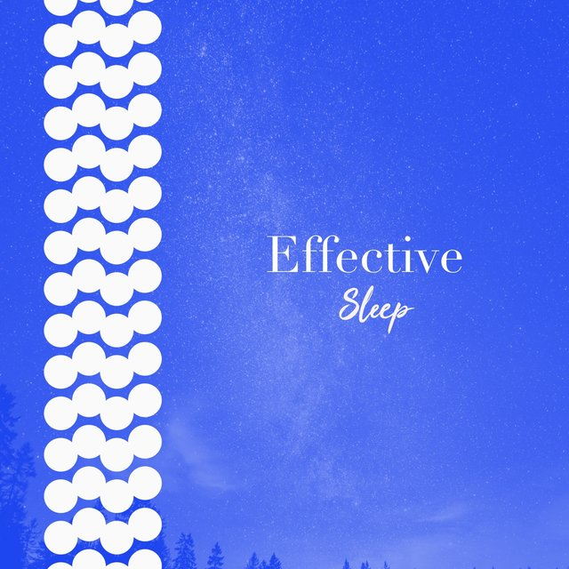 # 1 Album: Effective Sleep