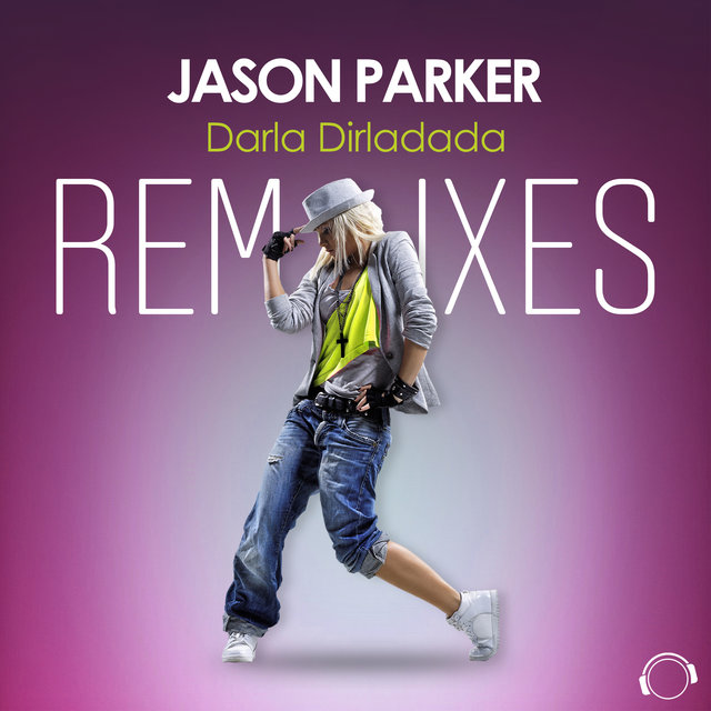 Darla Dirladada (The Remixes)