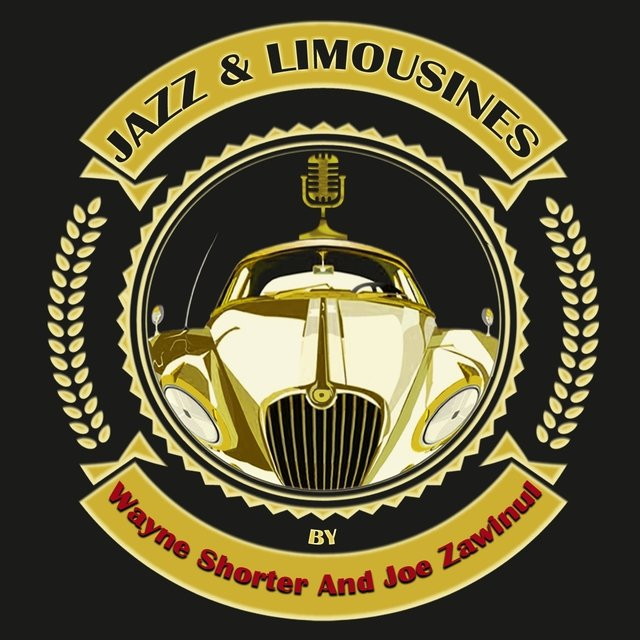 Jazz & Limousines by Wayne Shorter and Joe Zawinul