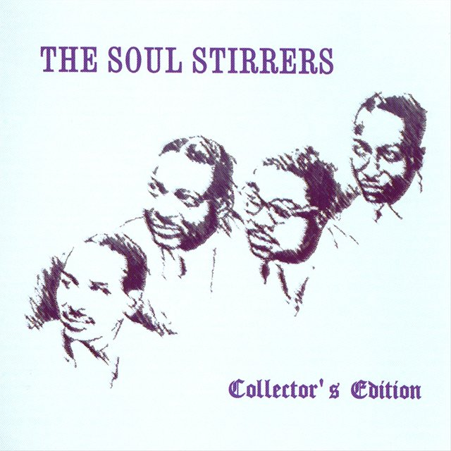The Soul Stirrers: Collector's Edition