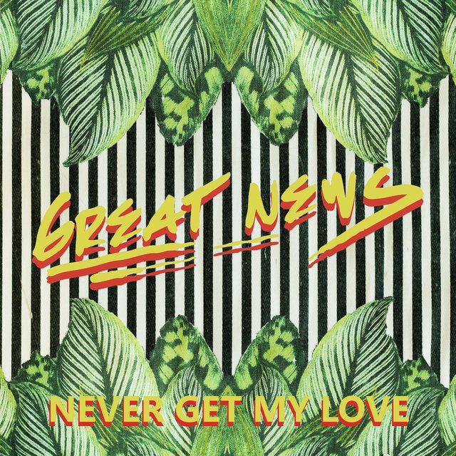 Never Get My Love