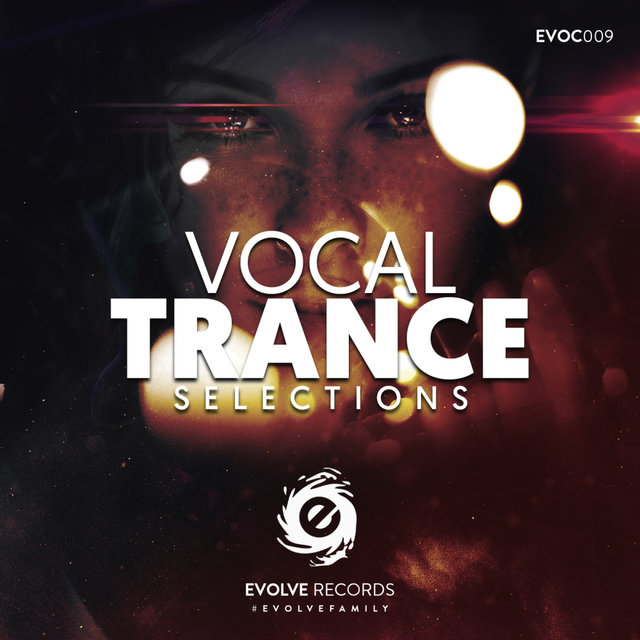 Evolve Records, Vocal Trance Selections