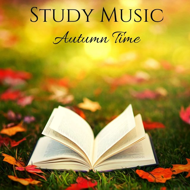 Study Music: Autumn Time - Music for Studying, Concentration and Memory