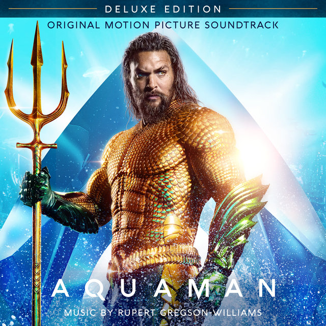 Aquaman (Original Motion Picture Soundtrack) [Deluxe Edition]