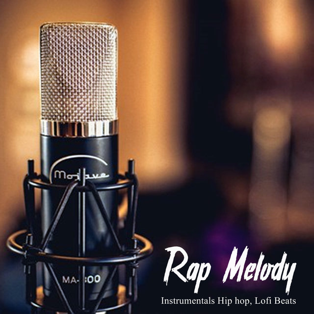 Rap Melody (Instrumental Hip Hop, Lofi Beats)