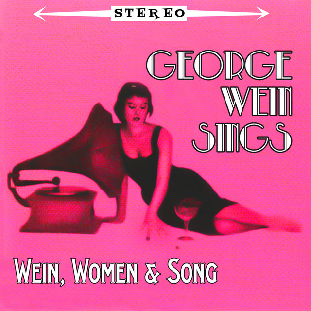Sings Wein, Women & Songs