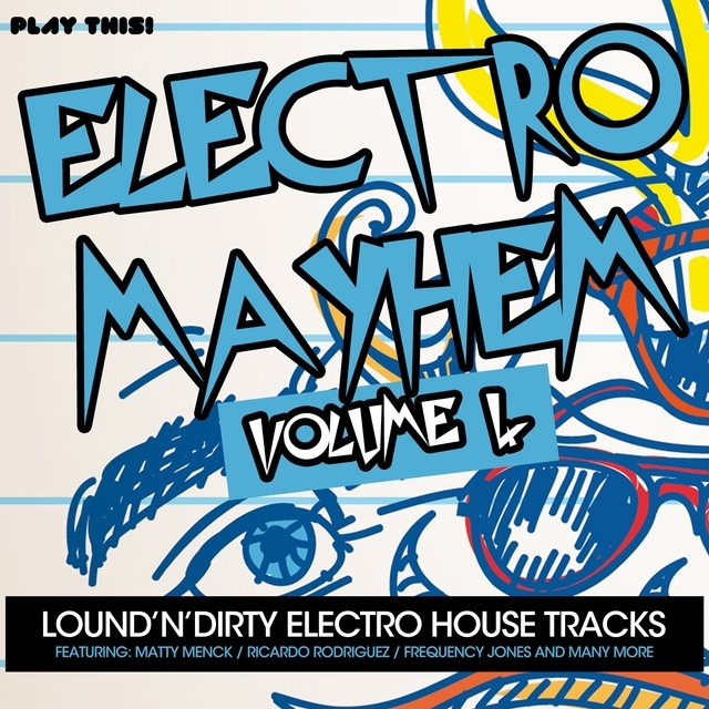 Electro Mayhem, Vol. 4