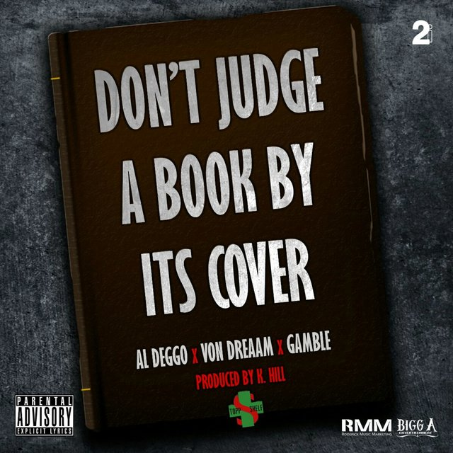 Don't Judge a Book by Its Cover (feat. Von Dreaam & Gamble)