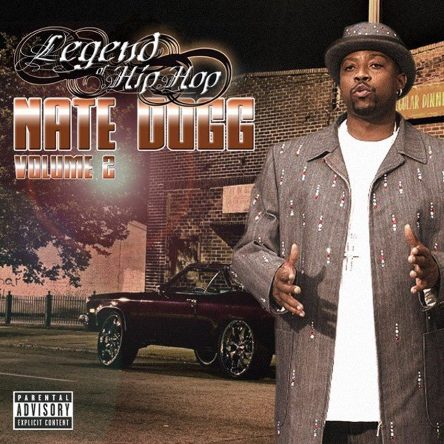Legend of Hip Hop - Nate Dogg Vol. 2
