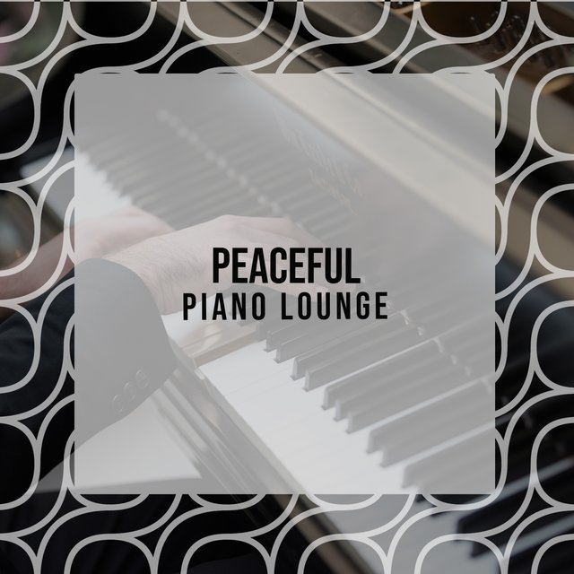 Peaceful Instrumental Piano Lounge