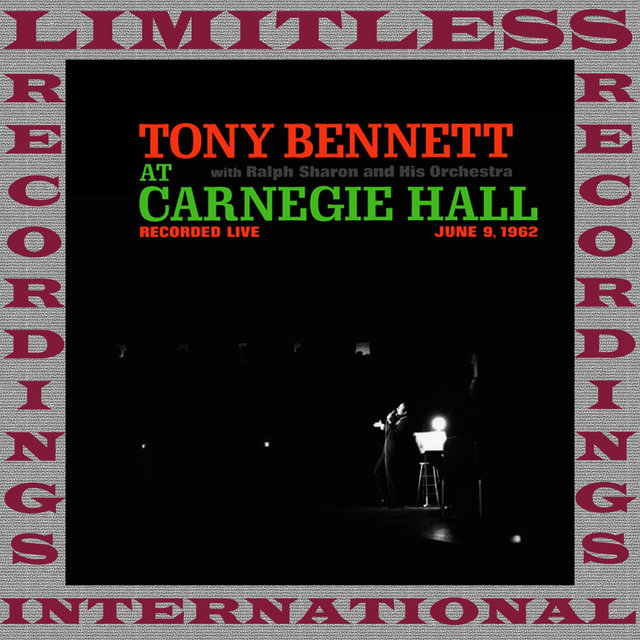 The Complete At Carnegie Hall Recordings