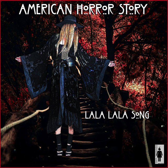 American Horror Story - Lala Lala Song