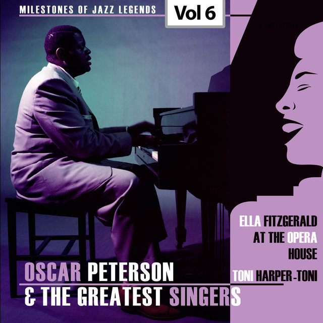 Milestones of Jazz Legends - Oscar Peterson & The Greatest Singers, Vol. 6