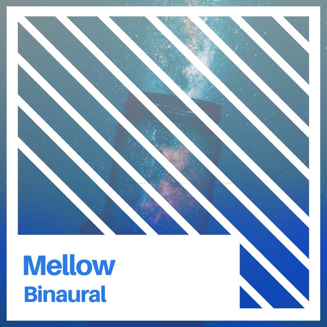 # 1 Album: Mellow Binaural