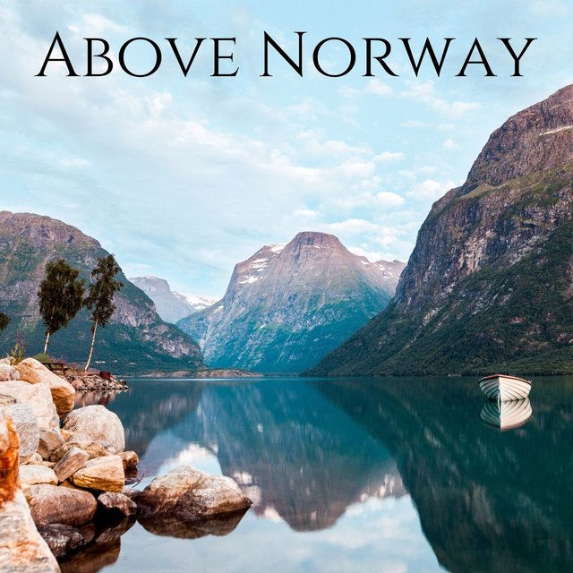Above Norway - Amazing Nature Sounds for Relaxation Session, Meditation & Spa Sounds