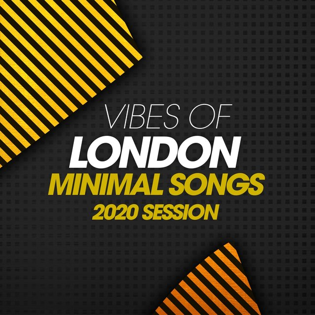 Vibes Of London Minimal Songs 2020 Session