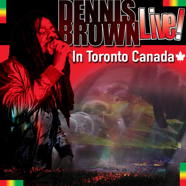 Dennis Brown Live! In Toronto Canada