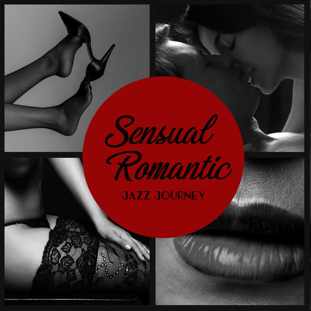 Sensual Romantic Jazz Journey