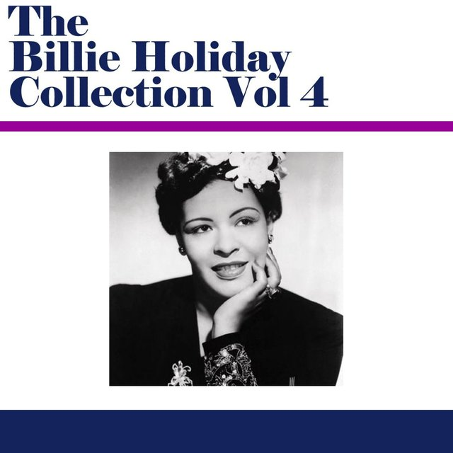 Billie Holiday Collection, Vol. 4