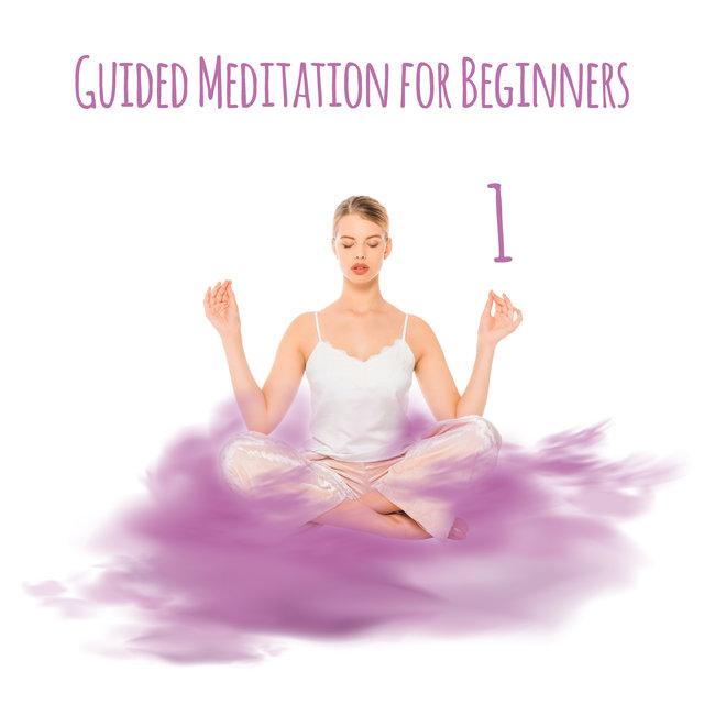 Guided Meditation for Beginners 1