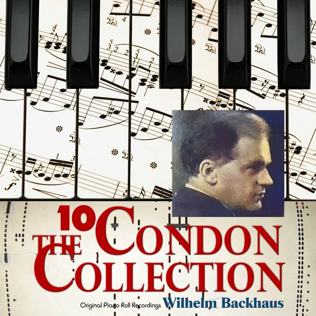 The Condon Collection, Vol. 10: Original Piano Roll Recordings