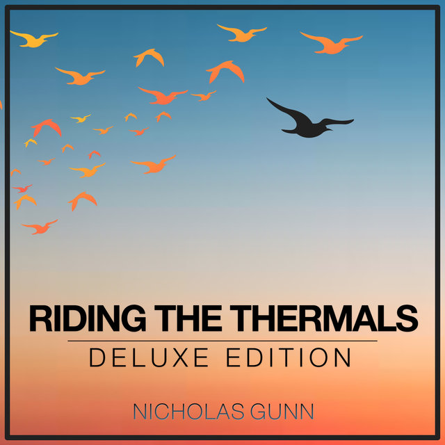 Riding the Thermals (Deluxe Edition)