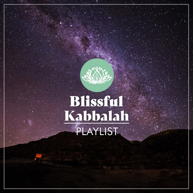 Blissful Kabbalah Playlist
