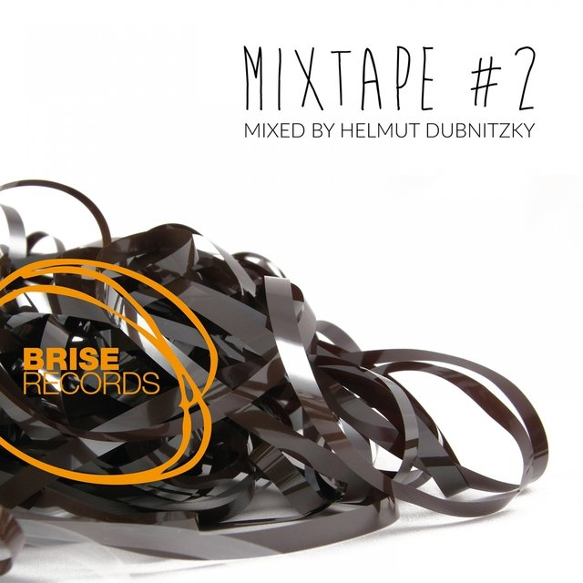 Brise MixTape #2 Mixed by Helmut Dubnitzky