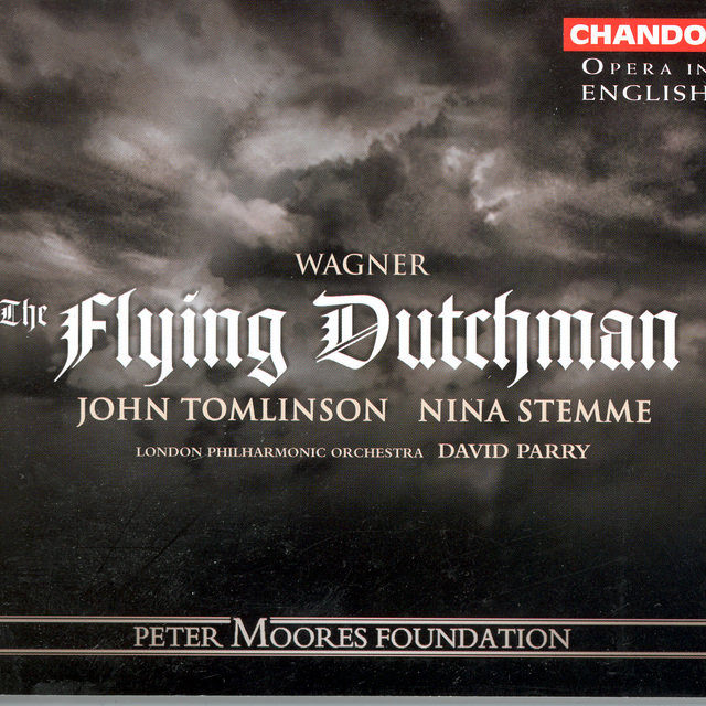 Wagner: The Flying Dutchman (Sung in English)