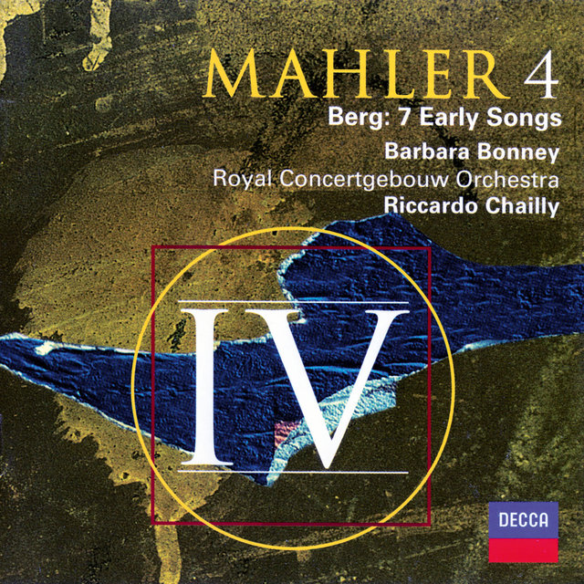Mahler: Symphony No. 4 / Berg: Seven Early Songs